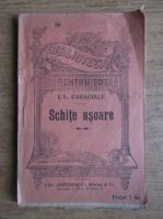 Ion Luca Caragiale - Schite usoare (1925)