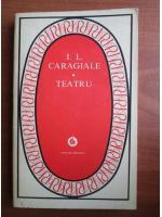 Anticariat: Ion Luca Caragiale - Teatru