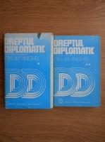 Anticariat: Ion M. Anghel - Dreptul diplomatic (2 volume)