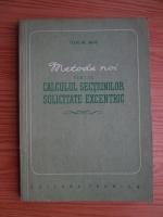 Ion M. Miu - Metode noi pentru calculul sectiunilor solicitate excentric