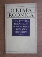 Anticariat: Ion M. Oprea - O etapa rodnica din istoria relatiilor diplomatice Romano-Sovietice