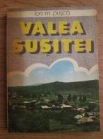 Anticariat: Ion M. Pusca - Valea Susitei