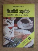 Ion Manolescu - Musafirii nepoftiti, insectele din gospodarie