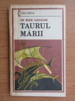 Anticariat: Ion Marin Sadoveanu - Taurul marii
