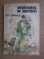 Ion Marinca - Vanatorul de mistreti