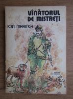Anticariat: Ion Marinca - Vanatorul de mistreti