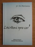 Anticariat: Ion Marinescu - Lacrimi spre cer