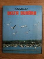 Ion Miclea - Delta Dunarii