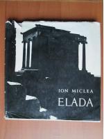 Ion Miclea - Elada