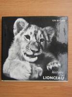 Anticariat: Ion Miclea - Histoire d'un lionceau