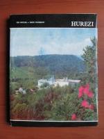 Anticariat: Ion Miclea, Radu Florescu - Hurezi