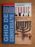 Anticariat: Ion Mihail Iosif - Ghid de conversatie roman-ebraic