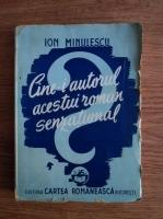 Anticariat: Ion Minulescu - Cine-i autorul acestui roman senzational? (1943)