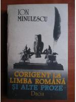 Ion Minulescu - Corigent la limba romana si alte proze