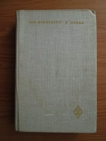 Anticariat: Ion Minulescu - Opere, volumul 4. Publicistica