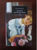 Anticariat: Ion Minulescu - Romante pentru mai tarziu