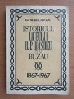 Anticariat: Ion Moldoveanu - Istoricul liceului B. P. Hasdeu din Buzau