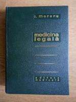 Ion Moraru - Medicina legala