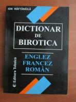 Anticariat: Ion Naftanaila - Dictionar de birotica englez-francez-roman