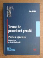 Anticariat: Ion Neagu - Tratat de procedura penala. Partea speciala (2010)