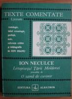 Ion Neculce - Letopisetul Tarii Moldovei precedat de O sama de cuvinte (texte comentate)