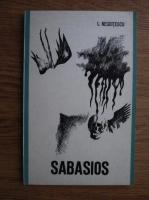Anticariat: Ion Negoitescu - Sabasios