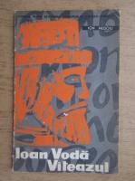 Ion Negoiu - Ioan-Voda viteazul