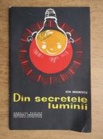 Ion Negrescu - Din secretele luminii