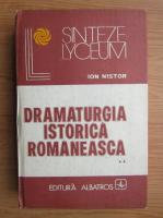 Anticariat: Ion Nistor - Dramaturgia istorica romaneasca (volumul 2)