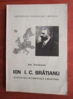 Anticariat: Ion Novacescu - Ion I. C. Bratianu si optiunea occidentala a Romaniei