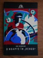 Anticariat: Ion Ochinciuc - O noapte in Venus
