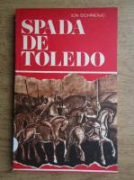 Anticariat: Ion Ochinciuc - Spada de Toledo