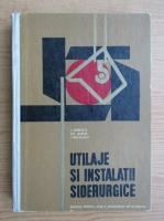 Anticariat: Ion Oprescu - Utilaje si instalatii siderurgice