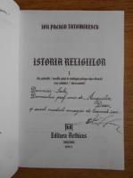 Ion Pachia Tatomirescu - Istoria religiilor (volumul 1, cu autograful autorului)