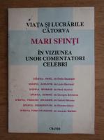 Anticariat: Ion Papuc - Viata si lucrarile catorva mari Sfinti in viziunea unor comentatori celebri