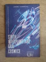 Anticariat: Ion Pascaru - Statii interplanetare. Gari cosmice