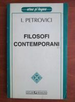 Anticariat: Ion Petrovici - Filosofi contemporani