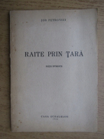 Anticariat: Ion Petrovici - Raite prin tara (1944)