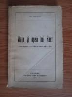 Anticariat: Ion Petrovici - Viata si opera lui Kant (1936)