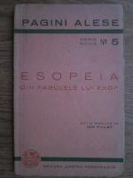 Anticariat: Ion Pillat - Esopeia. Din fabulele lui Esop