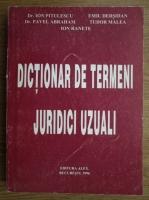 Ion Pitulescu, Pavel Abraham, Emil Dersidan - Dictionar de termeni juridic uzuali