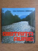 Anticariat: Ion Popescu Argesel - Bistrita Aurie