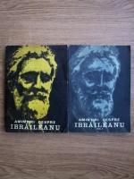 Ion Popescu Sireteanu - Amintiri despre G. Ibraileanu (2 volume)