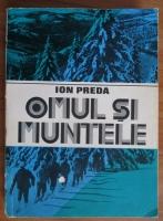 Ion Preda - Omul si muntele