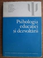 Anticariat: Ion Radu - Psihologia educatiei si dezvoltarii