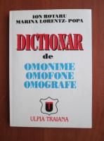 Ion Rotaru - Dictionar de omonime, omofone, omografe