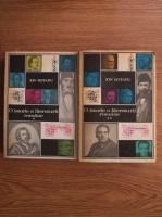 Anticariat: Ion Rotaru - O istorie a literaturii romane (volumele 1, 2)