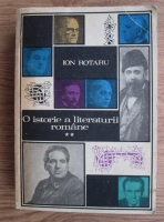 Anticariat: Ion Rotaru - O istorie a literaturii romane (volumul 2)