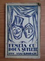 Ion San Giorgiu - Femeia cu doua suflete (1925)