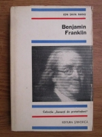 Anticariat: Ion Sava Nanu - Benjamin Franklin